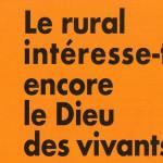le rural intéresse-t-il Dieu 2